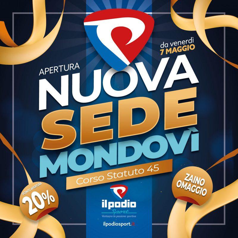 A Mondovì il Podio Sport apre in Corso Statuto 45!